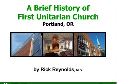 History of First Unitarian ChurchMultimedia Presentation with Voiceover