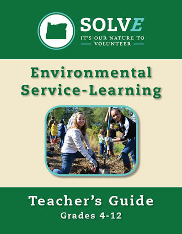 SOLVE Environmental Service-Learning Teacher's Guide